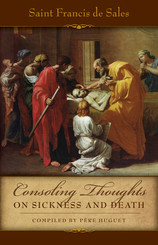 Consoling Thoughts on Sickness and Death