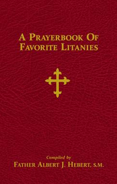 A Prayerbook of Favorite Litanies