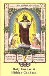 Holy Eucharist Hidden Godhead