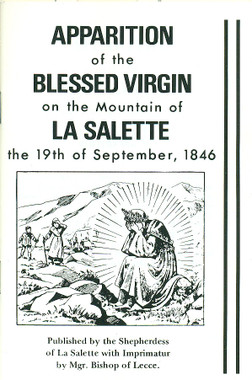 The Apparition of the Blessed Virgin Mary on the Mountain of La Salette