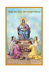 Sing, My Soul, Our Lady's Glory