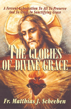 The Glories of Divine Grace