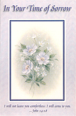 In Your Time of Sorrow Sympathy Greeting Card
