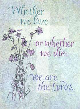 We Are the Lord's Sympathy Greeting Card
