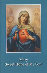 Mary Sweet Hope of My Soul