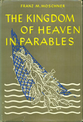 The Kingdom of Heaven in Parables