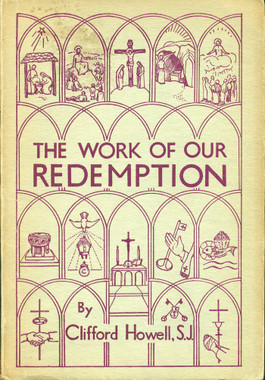 The Work of Our Redemption