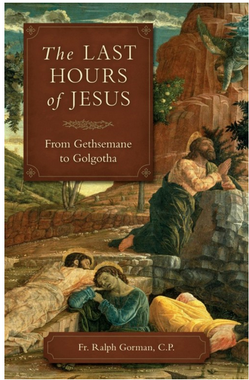 The Last Hours of Jesus