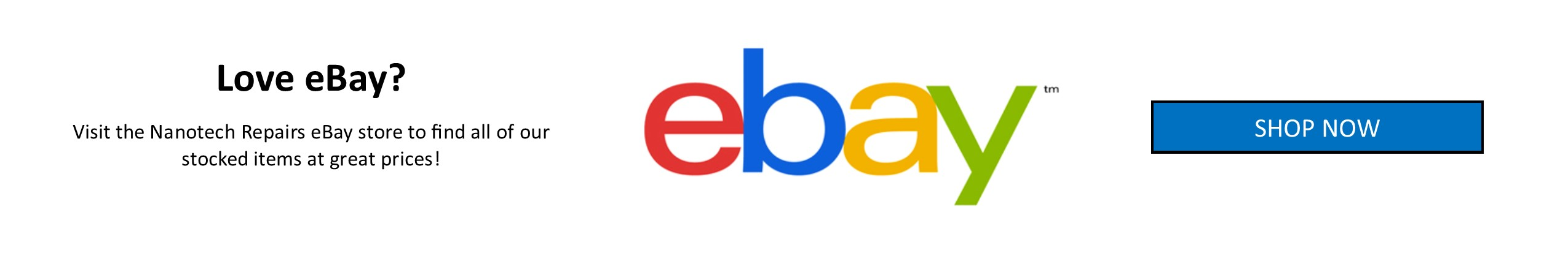 Shop from Nanotech Repairs eBay store NOW