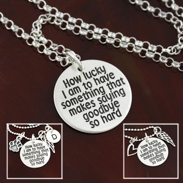 """How Lucky I Am"" memorial / remembrance necklace"