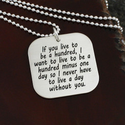 "Sterling Silver ""If You Live To Be A Hundred"" Necklace"