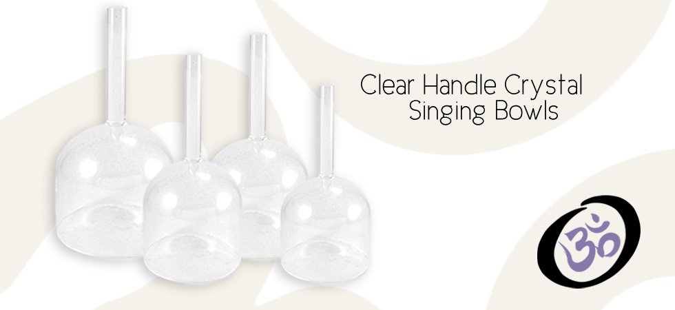 Clear Handle Crystal Singing Bowls