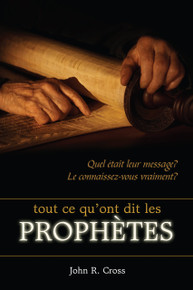 All that the Prophets have Spoken (French)