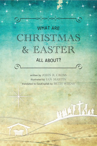 What are Christmas and Easter All About? (English)