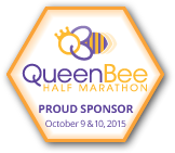 Proud Sponsor Queen Bee Half Marathon October 9 & 10, 2015