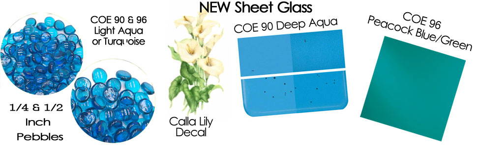 New COE 90 & 96 Sheet Glass, Pebbles & Fusible Decals