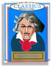 Easy Classics for the Piano * Beethoven