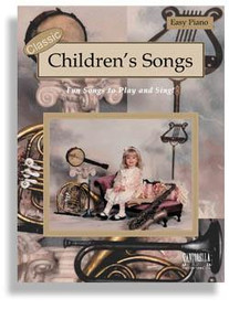 Classic Children's Songs for Easy Piano