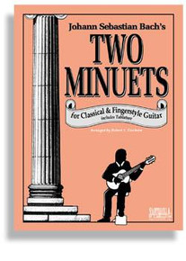Bach's Two Minuets for Fingerstyle Guitar