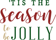'Tis The Season To Be Jolly SVG Cut File