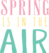 Spring Is In The Air #2 SVG Cut File