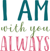 I Am With You Always SVG Cut File