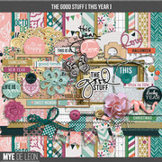 The Good Stuff {This Year}   Complete Kit