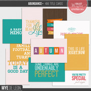 Abundance | 4x6 Title Cards