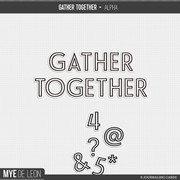 Gather Together | Alpha