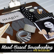Mood Based Scrapbooking Self-Paced Workshop
