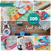 Tool School Scrapbooking Workshop