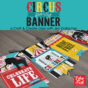 Circus Party Banner Self-Paced Workshop