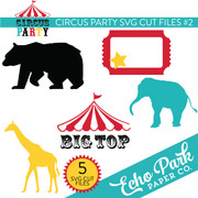Circus Party SVG Cut Files #2