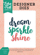 Dream, Sparkle & Shine Die Set