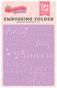 Once Upon A Time Princess Embossing Folder - Fairytale Words