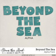 Beyond The Sea Alpha Pack
