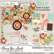 Embrace The Day Collection