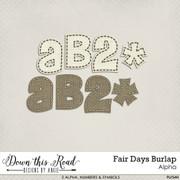 Fair Days Burlap Alpha