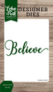 Believe Word Die Set