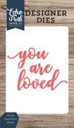 You Are Loved Word Die Set
