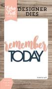 Remember Today Word Die Set