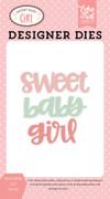 Sweet Baby Girl Die Set