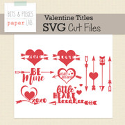 Valentine Titles Cut Files