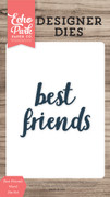 Best Friends Word Die Set