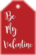 Be My Valentine Tag SVG Cut File