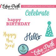Celebrate SVG Cut Files #2
