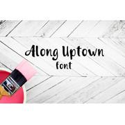 Along Uptown Font