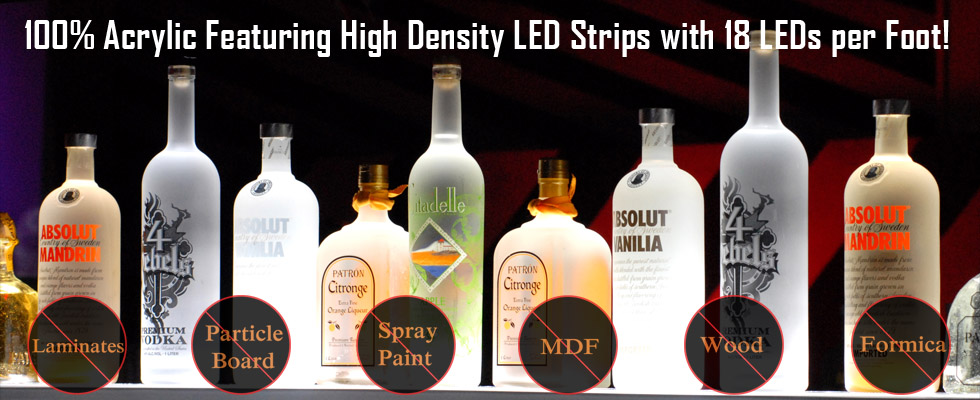 100% Acrylic Featuring High Density LED Strips with 18 LEDs per Foot!