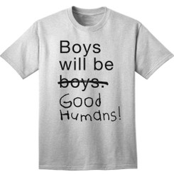 Boys will be Good Humans!