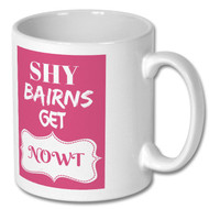 Shy Bairns Mug - Pink - Free UK Delivery